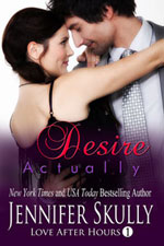 Desire Actually -- Jennifer Skully