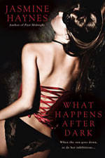 What Happens after Dark -- Jasmine Haynes
