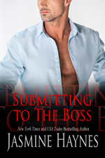 Submitting to the Boss -- Jasmine Haynes