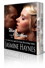 Wives and Neighbors set -- Jasmine Haynes